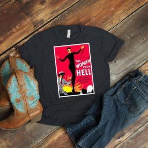 The Woman From Hell Retro Movie Poster Art Shirt  Cult image 0