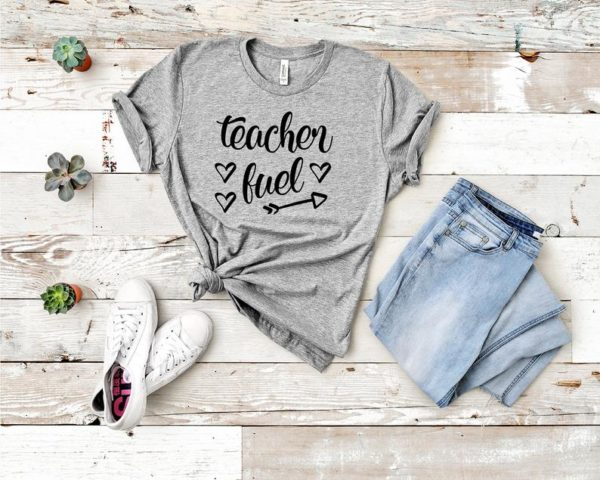 Teacher Shirt Teacher Fuel Shirt Gift for Teacher Teacher image 0