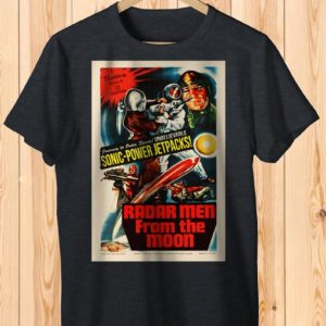 Radar Men From The Moon Retro Space Movie Poster Art Shirt image 0