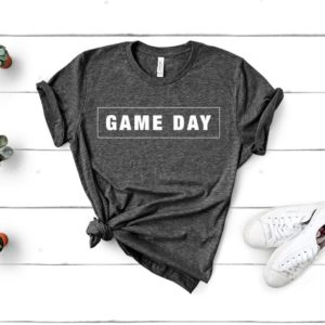 Game Day Shirt Game Day Tshirt Game Day Tee Game Day image 0
