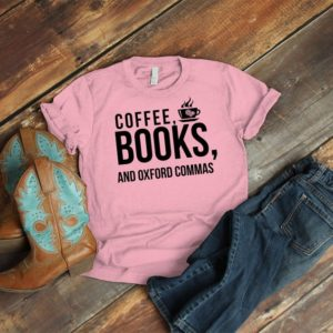 Coffee Books & Oxford Commas Book Lover Shirt English image 0