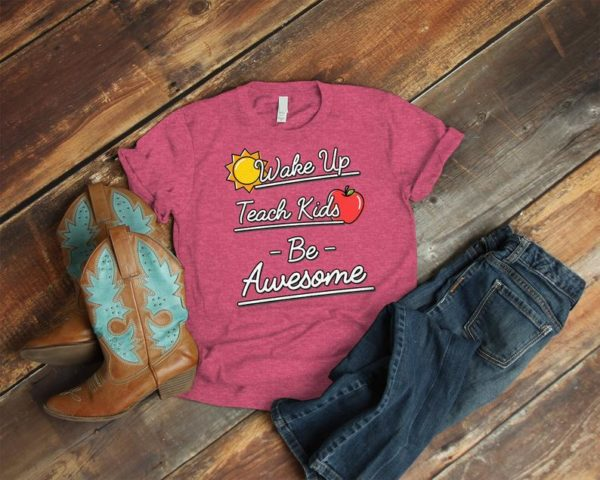 Wake Up Teach Kids Be Awesome Teacher Appreciation Gift Back image 0