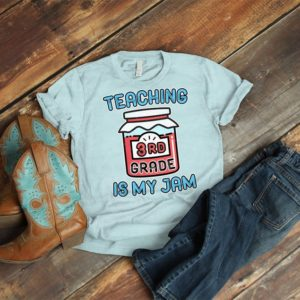 Teaching 3rd Grade Is My Jam Team Teacher Shirts Third Grade image 0