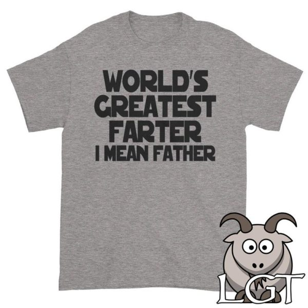 World's Greatest Farter Shirt Shirts for Dad Funny Dad image 0