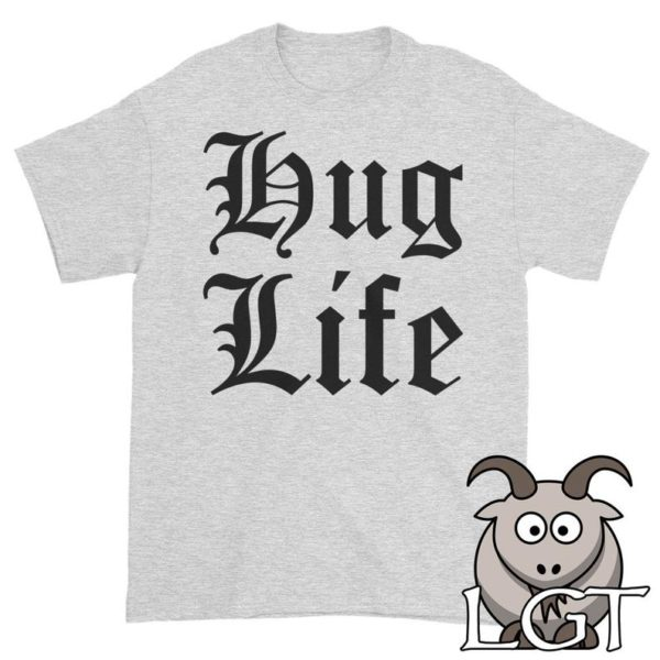 Hug Life Shirt Gangsta Shirt Gangsta Life Shirt Gangster image 0