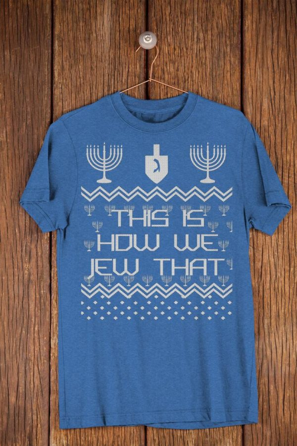 This Is How We Jew That Funny Happy Hanukkah Sweater Style image 0