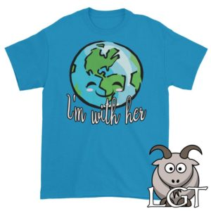 I'm With Her Shirt Earth Day Shirt Science Shirt Earth image 0