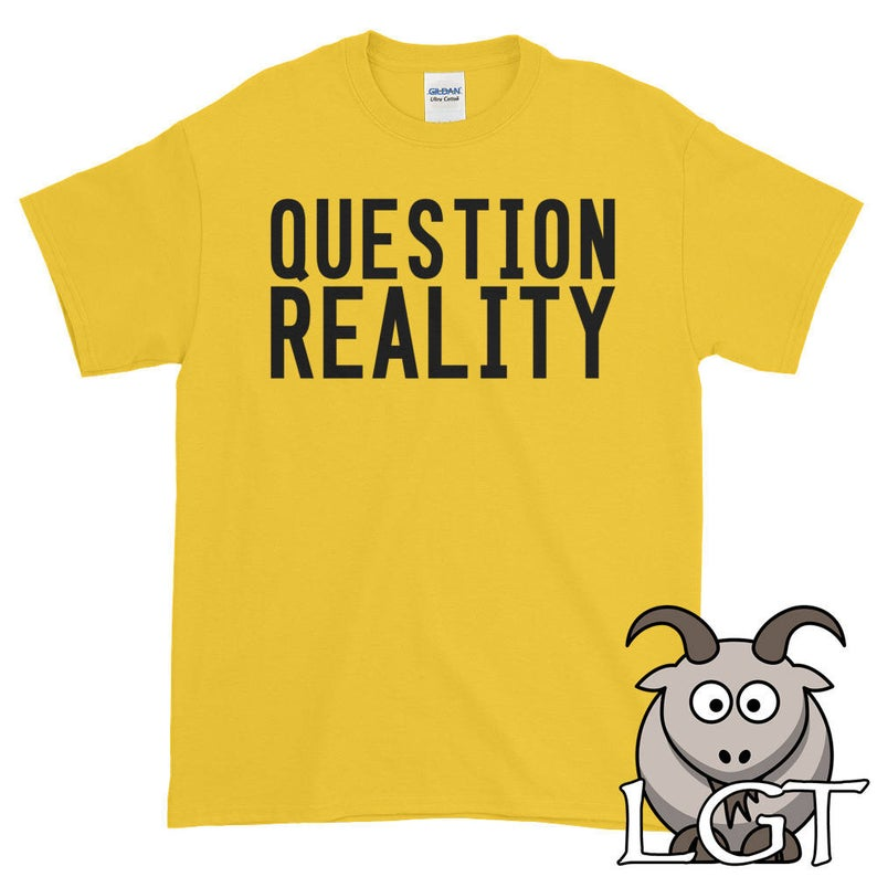 Question Reality Shirt Anti Trump Shirt Civil Rights Shirt image 0