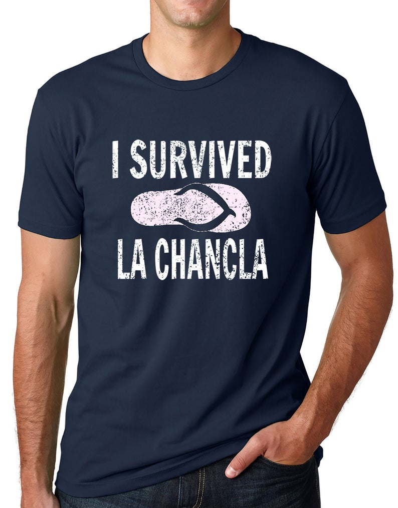 I Survived La Chancla Funny T shirt Mexican Mom Humor Tee Navy