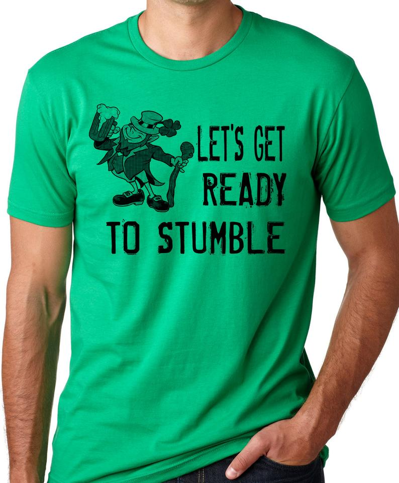 Let's get ready to stumble Funny St Patricks day T-shirt image 0
