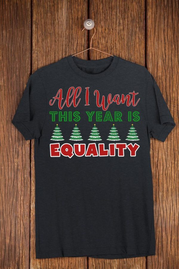 All I Want This Year Is Equality Funny Feminist Christmas image 0
