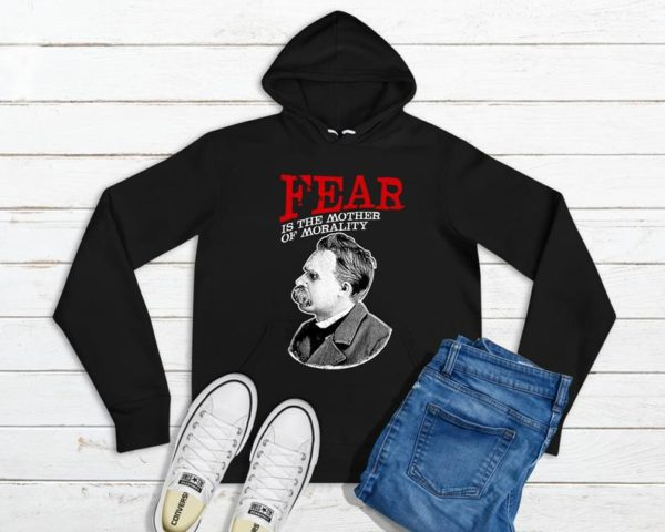 Fear Is The Mother Of Morality Friedrich Nietzsche Quote image 0