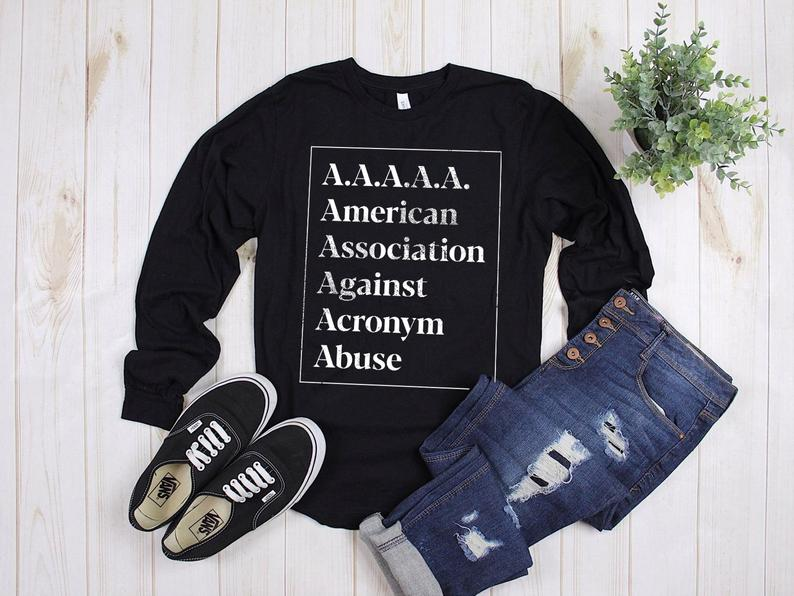 A.A.A.A.A. American Association Against Acronym Abuse Long image 0
