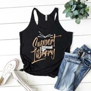 Support Your Local Library Women's Tank / Book Worm Shirt image 0
