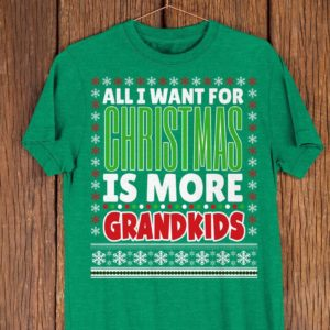 All I Want For Christmas Is More Grandkids Funny Grandma image 0