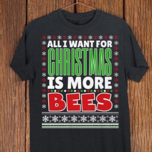 All I Want For Christmas Is Bees Funny Christmas Beekeeper image 0