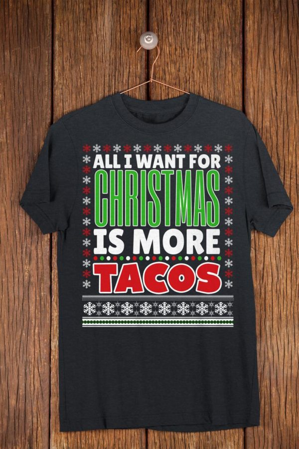 All I Want For Christmas Is Tacos Funny Christmas Fiesta image 0