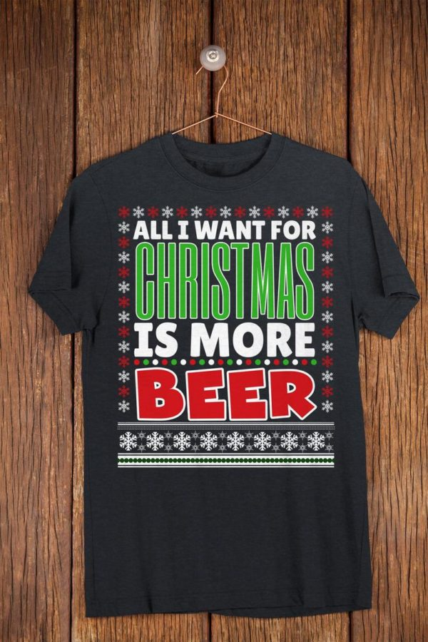 All I Want For Christmas Is Beer Funny Christmas Drinking image 0