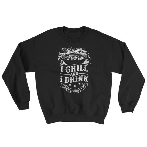 I Grill and I Drink T-Shirt Thats What I Do Grilling BBQ image 0