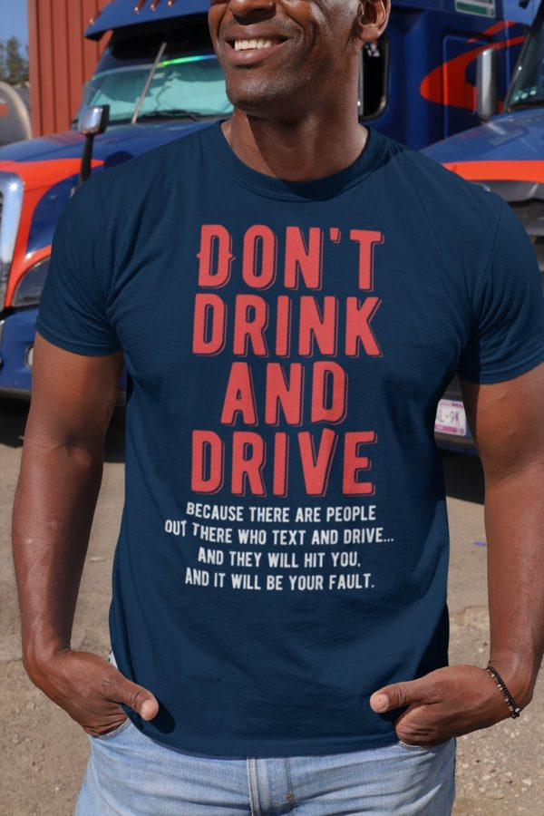 Dont Drink And Drive Unisex Jersey Short Sleeve Tee / image 0