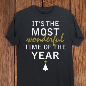 Its The Most Wonderful Time Of The Year Cute Christmas T image 0