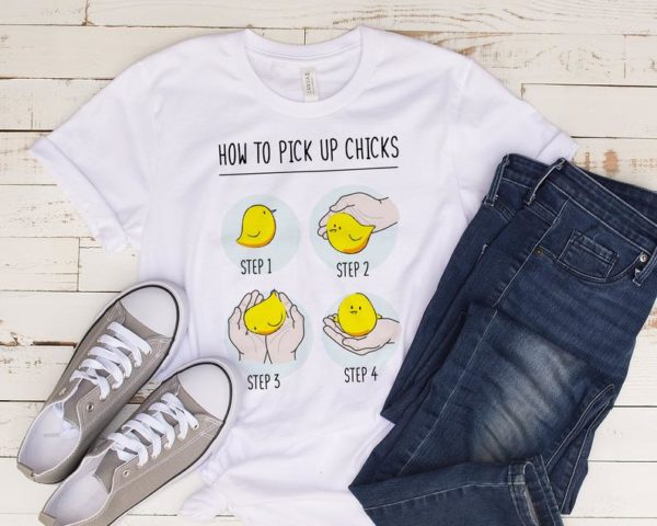 How To Pick Up Chicks Shirt / Pick Up Chicks Tee / Pick Up image 0