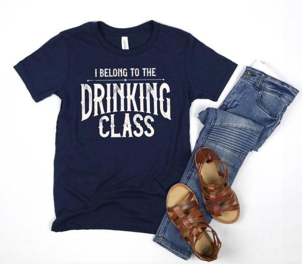 I Belong To The Drinking Class Unisex Jersey Short Sleeve Tee image 0