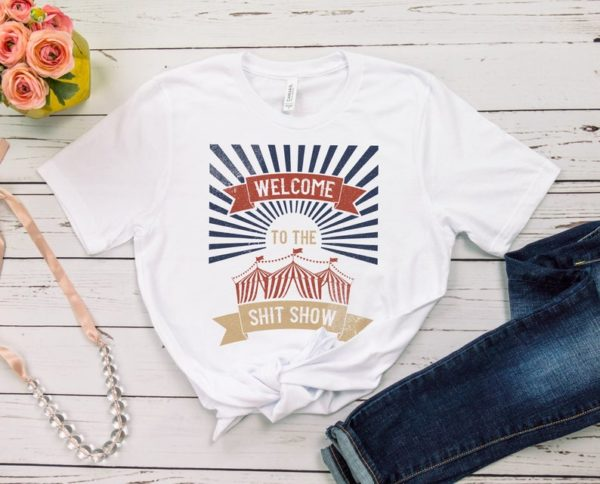 Welcome To The Shit Show Unisex Jersey Short Sleeve Tee / image 0