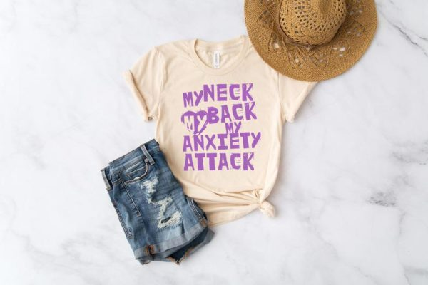 My Neck My Back My Anxiety Attack Unisex Short Sleeve Tee / image 0
