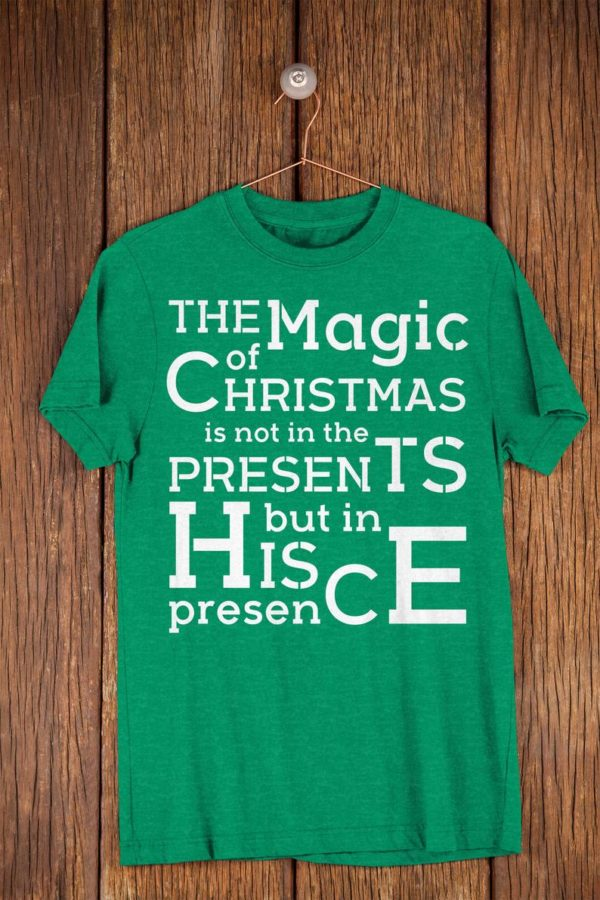 The Magic Of Christmas Shirt  Not In The Presents But In His image 0