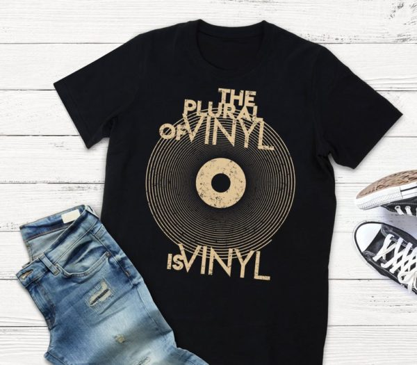 Vinyl Geek The Plural Of Vinyl Is Vinyl Records T-shirt / image 0