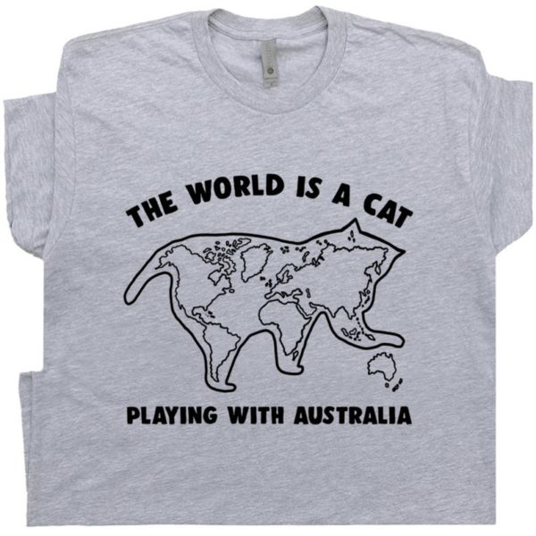 The World Is A Cat T Shirt Funny Cat T Shirt Gift For Cat image 0