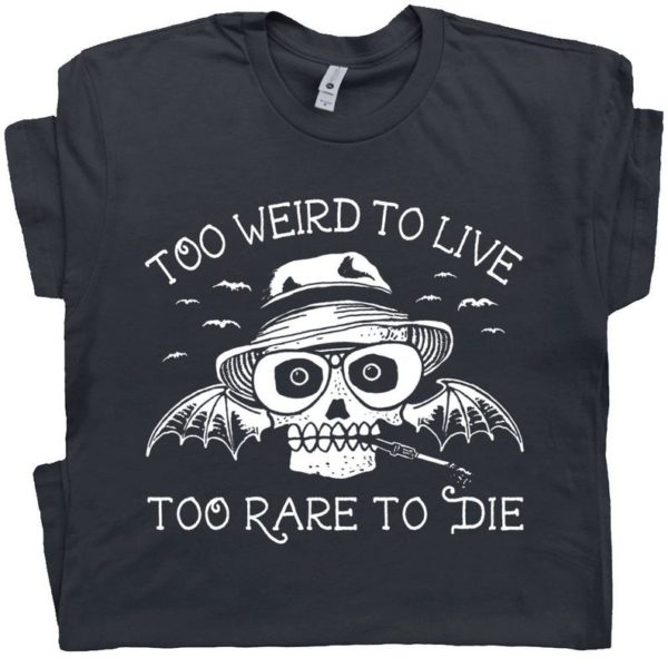 Hunter S Thompson T Shirt Too Weird To Live Too Rare To Die image 0