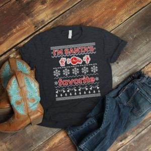 I'm Santas Favorite Christmas Shirt Ugly Sweater Gifts image 0