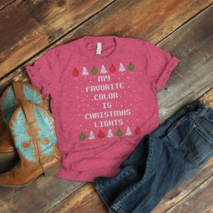 My Favorite Color Is Christmas Lights Shirt Funny Ugly image 0