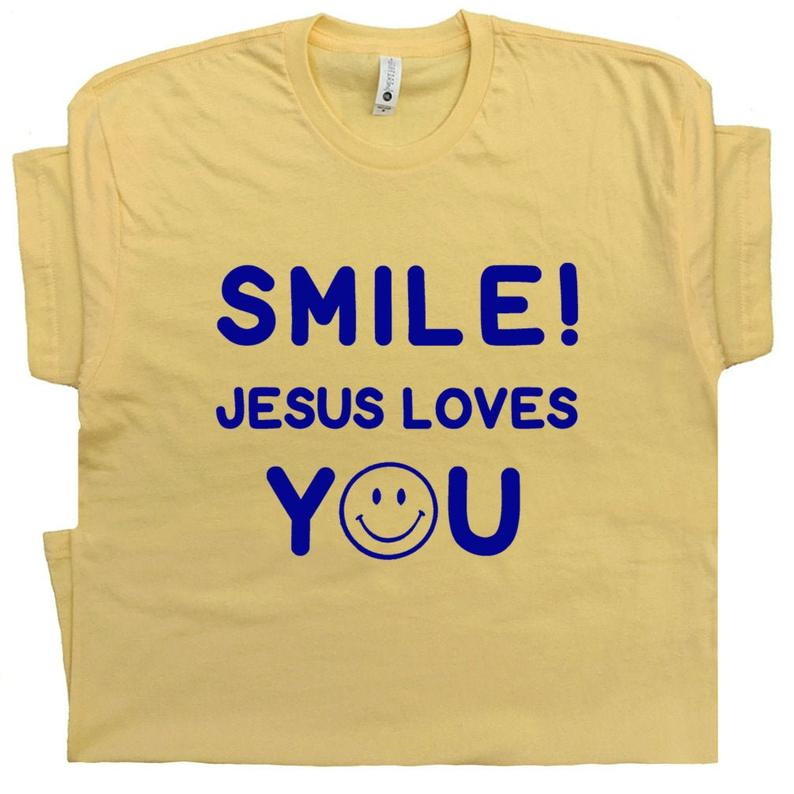 Cool Christian T Shirt With Funny Saying Smile Jesus Loves You image 0