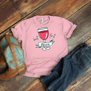 But First Wine Shirt Vintage Cute Wine Mom Tee Brunch Squad image 0