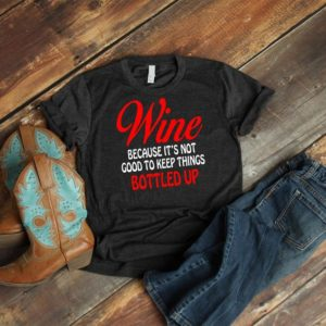 Wine Bottled Up Shirt Vintage Wino Puns Funny Wine Drinker image 0
