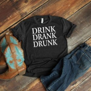 Drunk Drank Drunk Shirt Vintage Tshirt Funny Drinking image 0