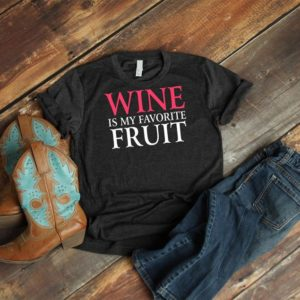 Wine Is My Favorite Fruit Shirt Vintage Funny Mom Wine Lover image 0