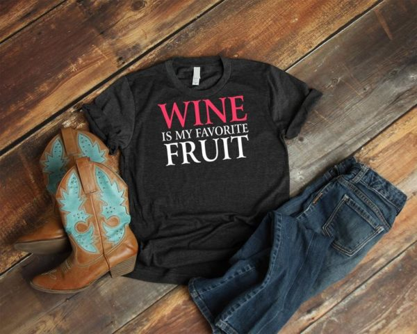 Wine Is My Favorite Fruit Shirt, Vintage Funny Mom Wine Lover Gift, Womens Drinking Tshirt, Red White Rose Moscato, Girls Weekend Tee