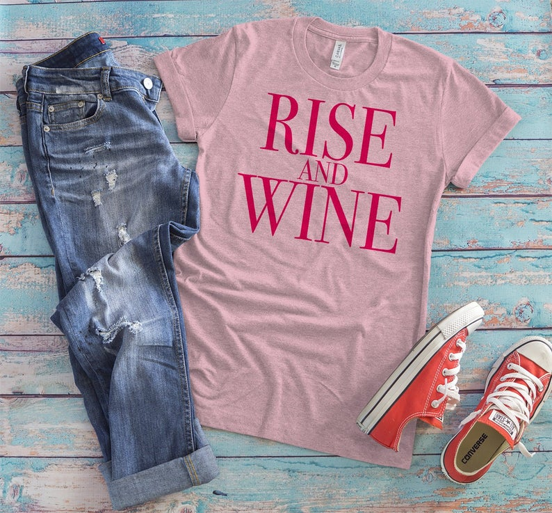 Rise And Wine Shirt Vintage Funny Drinking Puns Lets Day image 0