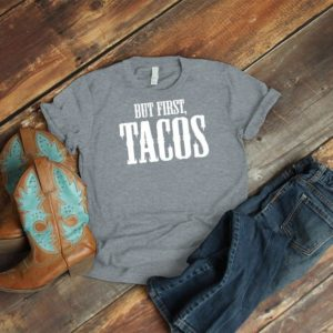 But First Tacos Shirt Vintage Taco Tuesday Margarita Tequila image 0