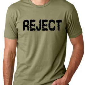 Reject Funny T-shirt humor tee Gifts for men Gifts for guys image 0