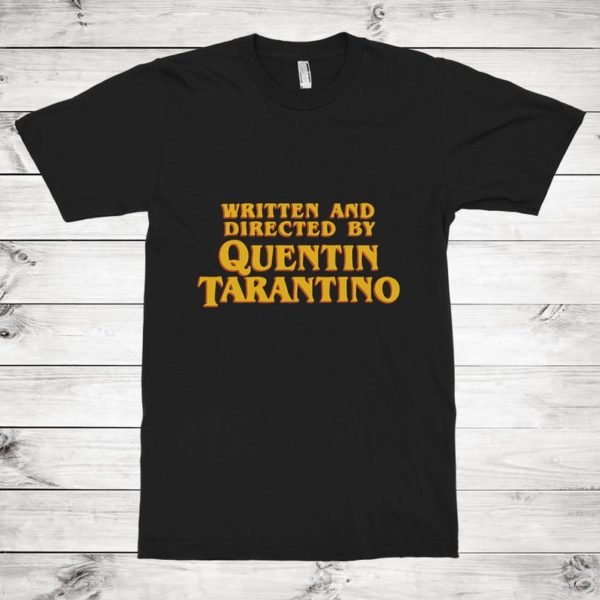 Written and Directed by Quentin Tarantino T-Shirt Men's image 0