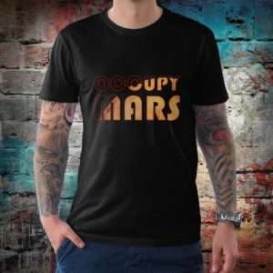 Occupy Mars Space T-Shirt Men's Women's Cotton Tee image 0