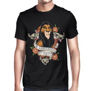 Scar I'm Surrounded By Idiots The Lion King T-Shirt image 0