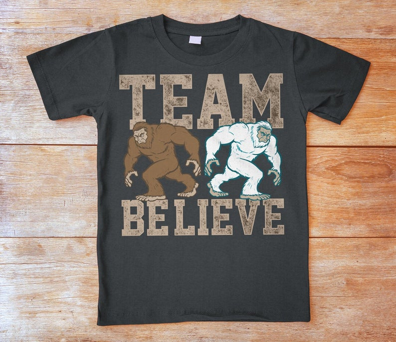 Team Believe Funny Bigfoot Shirt Yeti Sasquatch Tshirt image 0