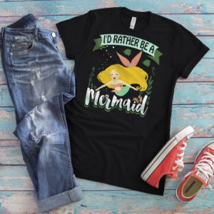 I'd Rather Be A Mermaid Shirt Cute Womens Love Mermaids image 0