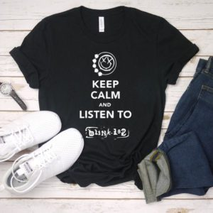 Funny Blink 182 T-Shirt Keep Calm and Listen to Blink 182 Solid Black Blend